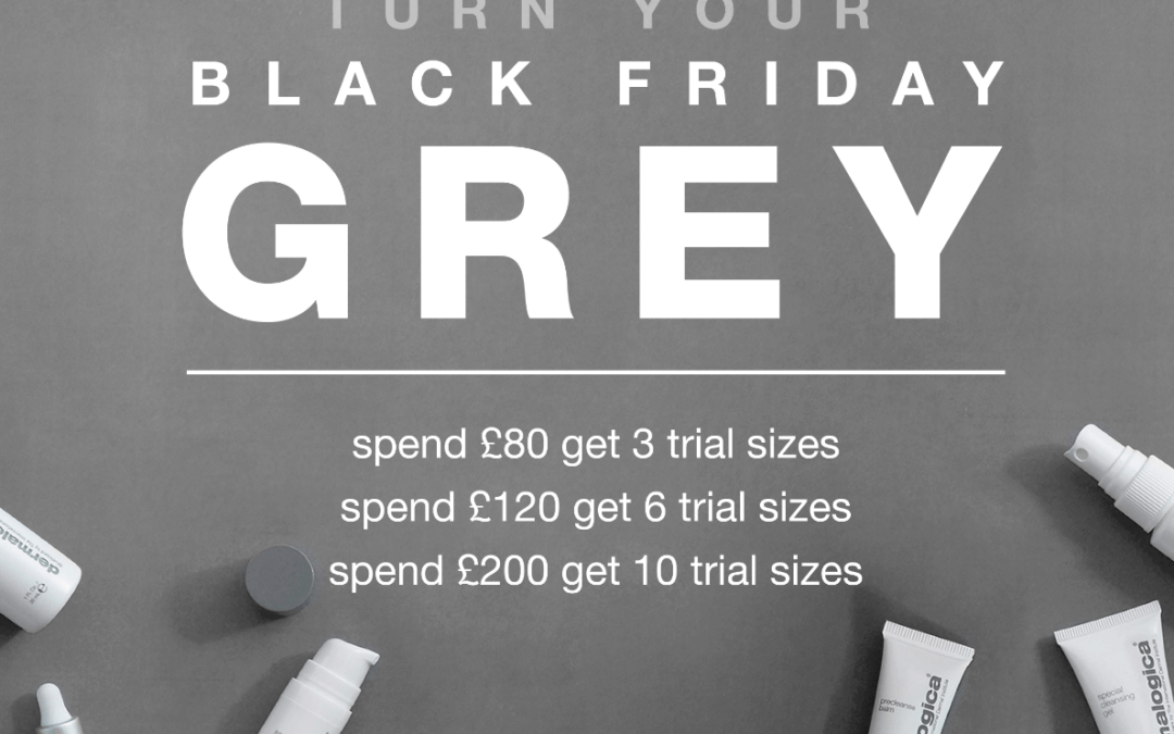 Turn your Black Friday Grey
